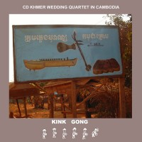 Kink Gong - Khmer wedding quartet in Cambodia (recto)