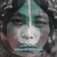 Laos Kink Gong Remix